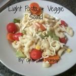 Light Pasta & Veggie Salad