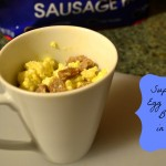 Super Simple Egg & Sausage Breakfast Mug with Tyson Fully Cooked Sausage!