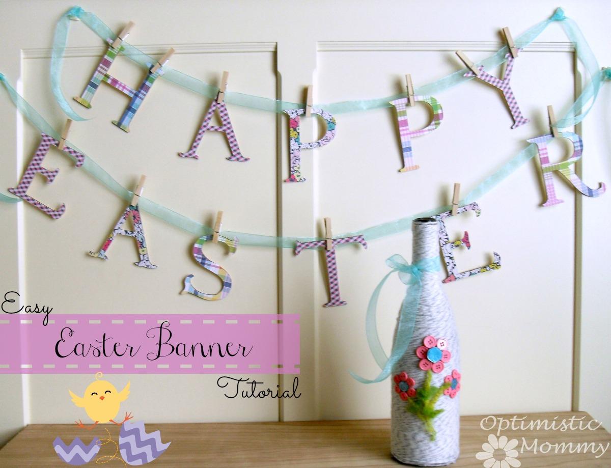 Easy Happy Easter Banner Tutorial | Optimistic Mommy