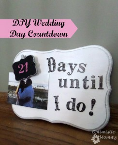 DIY Engagement Gift - Wedding Day Countdown | Optimistic Mommy