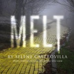 MELT by Selene Castrovilla Blog Tour – Review