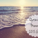 Optimistic Mommy's 2015 Goals