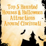 Top 5 Haunted Houses/Halloween Attractions around Cincinnati