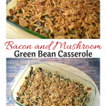 Bacon and Mushroom Green Bean Casserole Recipe | Optimistic Mommy