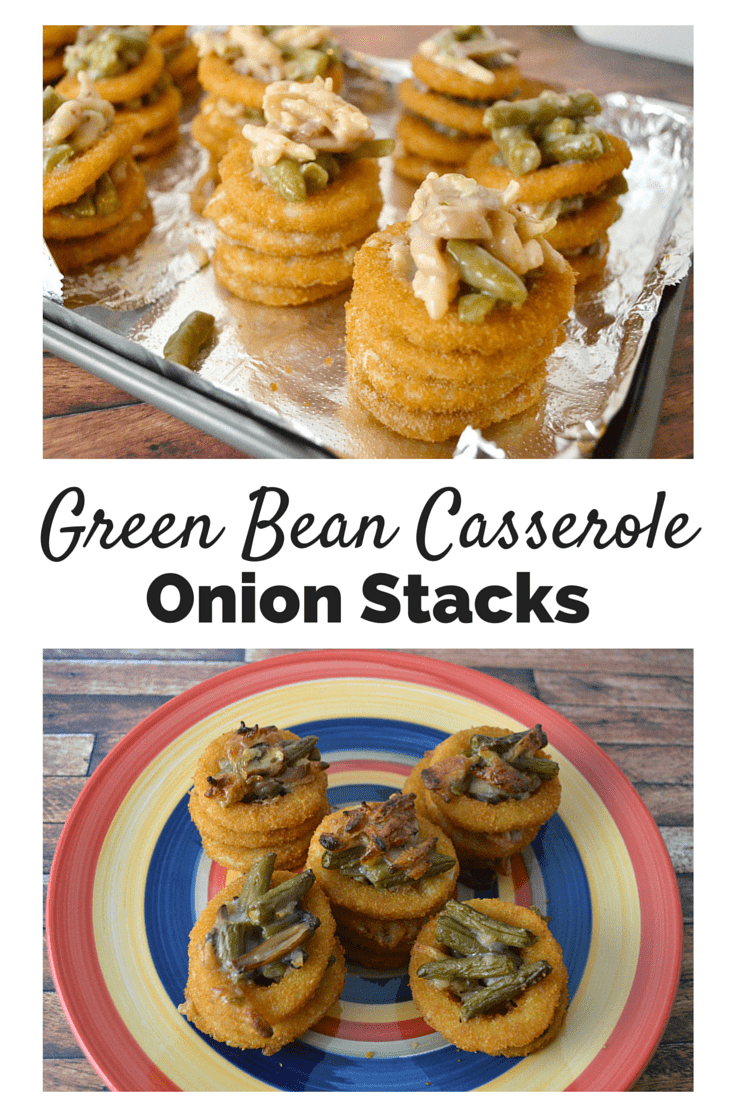 Green Bean Casserole Onion Stacks