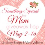 Something Special for Mom Giveaway Hop – $25 Kohl's Gift Card (Ends 5/16)