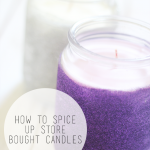 How to Spice up Store Bought Candles