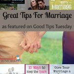 Good Tips Tuesday Link-Up Party #132 – Great Tips For Marriage #GTTuesday