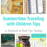 Good Tips Tuesday Link-Up Party #131 – Summertime Traveling with Children