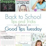 Good Tips Tuesday Link-Up Party #137 – 5 Back-To-School Tips and Tricks