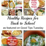 Good Tips Tuesday Link-Up Party #138 – Healthy Recipes For Back To School