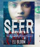 'SEER: The Ghosts of Gray Fable' by Eli Bloom Book Blast