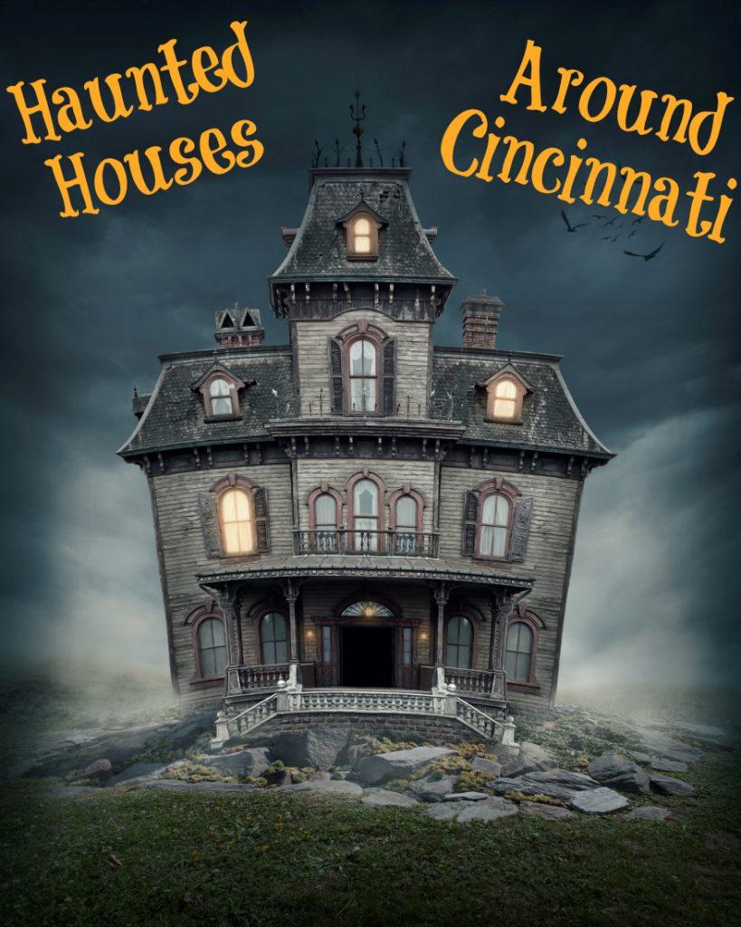 Haunted Houses Around Cincinnati | Optimistic Mommy