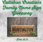 Callahan Creations Family Name Sign Giveaway (Ends 12/25)