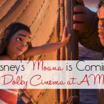 Disney's Moana is Coming To Dolby Cinema at AMC! #Moana #DolbyCinema #shareAMC