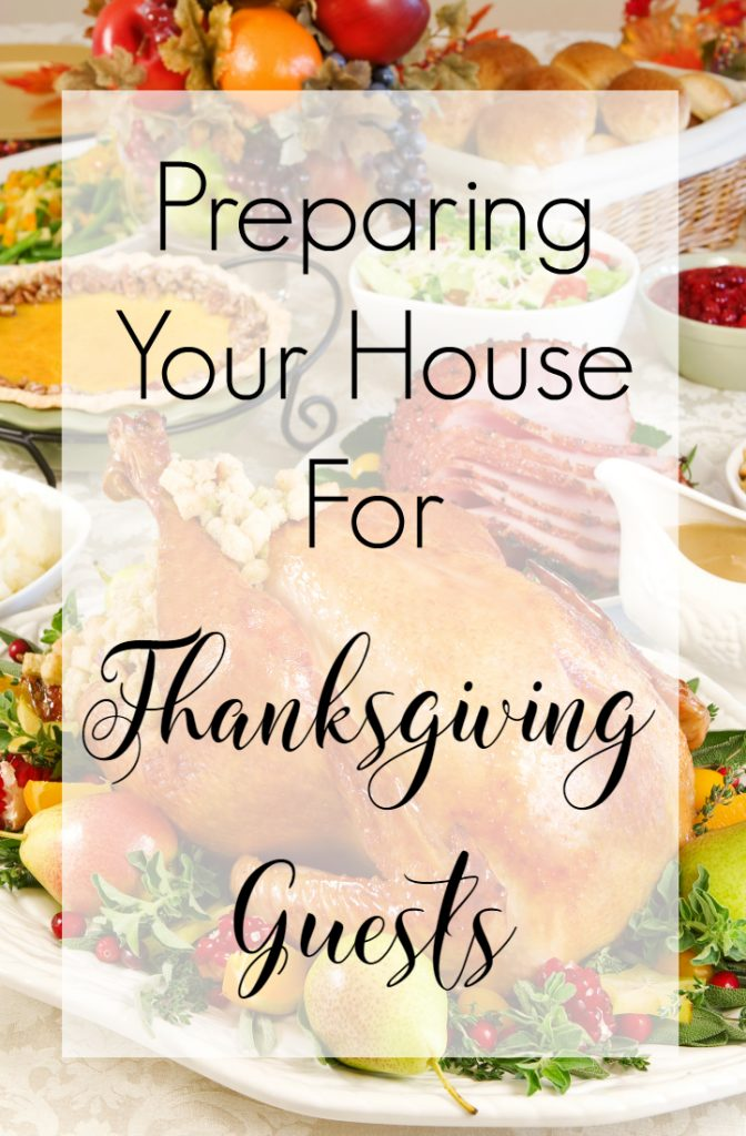 Preparing Your House For Thanksgiving Guests | Optimistic Mommy