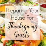 Preparing Your House For Thanksgiving Guests