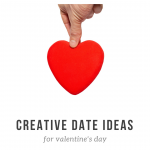 Creative Date Ideas for Valentine's Day
