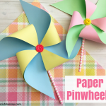 Making Paper Pinwheels Tutorial – Perfect Spring Craft for Kids!