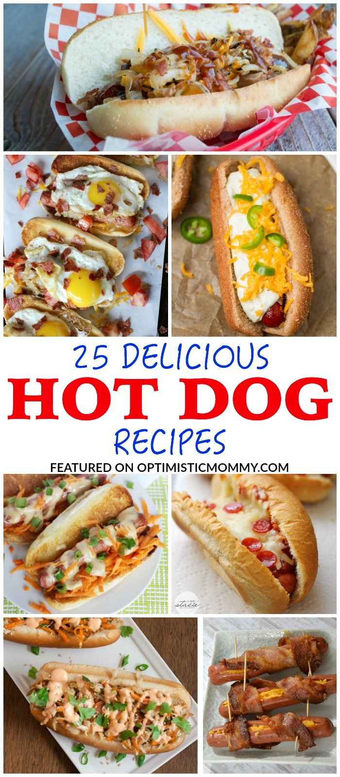 These delicious hot dog recipes are perfect for celebrating National Hot Dog Day!