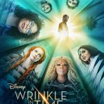 New Poster & Trailer For A Wrinkle In Time! #WrinkleInTime