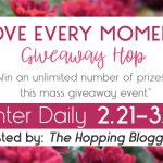 Love Every Moment Giveaway Hop (Ends 3/7/2018)