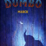 New Teaser Trailer & Poster For Live-Action DUMBO Available Now! #Dumbo