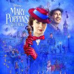 Mary Poppins Returns New Trailer & Poster Available Now! #MaryPoppinsReturns