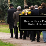 How to Plan a Funeral's Order of Service