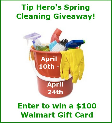 Tip Hero's Spring Cleaning Giveaway | $100 Walmart Gift Card | Ends April 24th