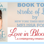 Stroke of Love by Melissa Foster Book Tour & Giveaway! | Optimistic Mommy