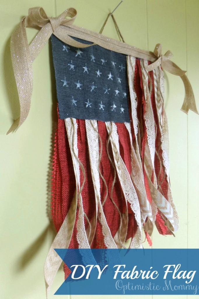 4th of July Crafts - DIY Fabric Flag | Optimistic Mommy