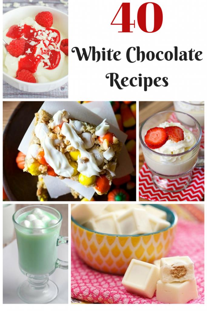 40 White Chocolate Recipes Roundup | Optimistic Mommy