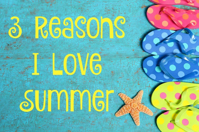 3 Reasons I Love Summer #PrepForSummer #WeightWatchers