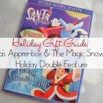 2016 Holiday Gift Guide: Santa's Apprentice & The Magic Snowflake Holiday Double Feature | Optimistic Mommy