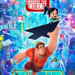 Ralph Breaks the Internet Wreck-It Ralph 2 Poster